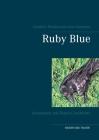 Ruby Blue: Leseproben mit Bonus-Geschichte Cover Image