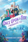 Once Upon a Tide: A Mermaid's Tale Cover Image