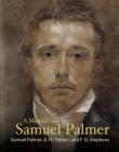 A Memoir of Samuel Palmer (Lives of the Artists) Cover Image