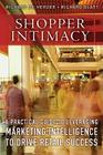 Shopper Intimacy: A Practical Guide to Leveraging Marketing Intelligence to Drive Retail Success (Pearson Custom Business Resources) Cover Image