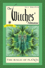 The Witches' Almanac, Issue 37, Spring 2018-2019: The Magic of Plants Cover Image
