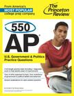 550 AP U.S. Government & Politics Practice Questions Cover Image