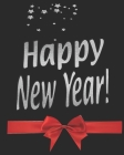 Happy New Year !: Party/Celebration Guest book with Silver Stars Text & Red Bow Cover Image
