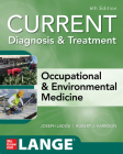 Current Diagnosis & Treatment Occupational & Environmental Medicine, 6th Edition Cover Image