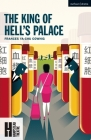 The King of Hell's Palace (Modern Plays) Cover Image