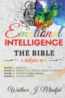 Emotional Intelligence: THE BIBLE: 4 BOOKS IN 1 Empath, Cognitive Behavioral Therapy, Anxiety and Anger, Vagus Nerve Cover Image