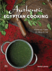 Authentic Egyptian Cooking: From the Table of Abou El Sid Cover Image