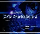 Instant DVD Workshop 2 Cover Image
