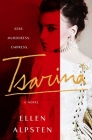 Tsarina: A Novel Cover Image