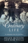 No Ordinary Life: An Autobiography of Helen Mar Carter Monson Cover Image