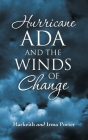 Hurricane Ada and the Winds of Change Cover Image