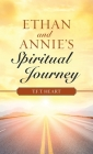 Ethan and Annie's Spiritual Journey Cover Image