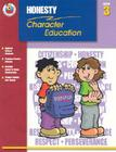 Honesty Grade 3 (Character Education (School Specialty)) Cover Image