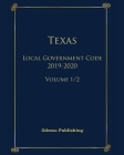 Texas Local Government Code 2019-2020 Volume 1/2 Cover Image