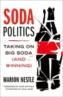 Soda Politics: Taking on Big Soda (and Winning) Cover Image