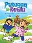 Putuguq & Kublu (English) Cover Image