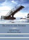 Island in the Storm: Sullivan's Island and Hurricane Hugo Cover Image