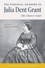 The Personal Memoirs of Julia Dent Grant: (Mrs. Ulysses S. Grant) (World of Ulysses S. Grant) Cover Image