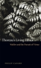 Thoreau's Living Ethics: Walden and the Pursuit of Virtue Cover Image