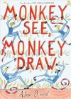 Monkey See, Monkey Draw Cover Image