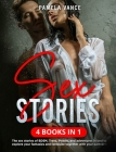 Sex Stories (4 Books in 1): The sex stories of BDSM, Trans, Pirates, and adventures in bed to explore your fantasies and fantasize together with y Cover Image