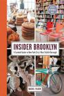 Insider Brooklyn: A Curated Guide to New York City's Most Stylish Borough Cover Image