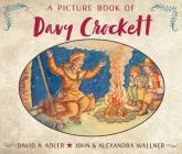 A Picture Book of Davy Crockett (Picture Book Biography) Cover Image