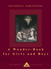 A Wonder-Book for Girls and Boys Cover Image