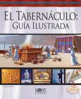 El Tabernaculo: Guia Ilustrada Cover Image
