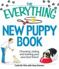 The Everything New Puppy Book: Choosing, raising, and training your new best friend (Everything®) Cover Image