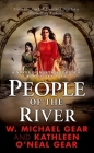 People of the River: A Novel of North America's Forgotten Past Cover Image