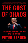 The Cost of Chaos: The Trump Administration and the World Cover Image