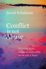 Conflict Is Not Abuse: Overstating Harm, Community Responsibility, and the Duty of Repair Cover Image