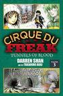 Cirque Du Freak: The Manga, Vol. 3: Tunnels of Blood Cover Image