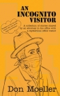 An Incognito Visitor (a Collection of Stories Shared with an Office Visitor) Cover Image