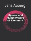 Hymns and Hymnwriters of Denmark Cover Image