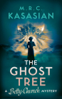The Ghost Tree (A Betty Church Mystery #3) Cover Image