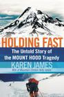 Holding Fast: The Untold Story of the Mount Hood Tragedy Cover Image