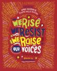 We Rise, We Resist, We Raise Our Voices Cover Image