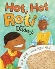 Hot, Hot Roti for Dada-Ji Cover Image