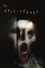 The Half-Freaks Cover Image