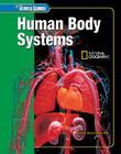 Glencoe Science: Human Body Systems, Student Edition (Glen Sci: Human Body Systems) Cover Image