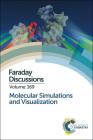 Molecular Simulations and Visualization: Faraday Discussion 169 (Faraday Discussions #169) Cover Image