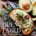 Open Faced: Single-Slice Sandwiches from Around the World Cover Image