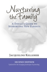 Nurturing the Family: A Doula's Guide to Supporting New Parents Cover Image