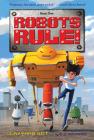 The Junkyard Bot: Robots Rule, Book 1 Cover Image