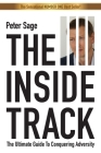 The Inside Track: An Inspirational Guide To Conquering Adversity Cover Image