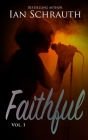 Faithful: Vol. 1 Cover Image