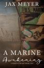 A Marine Awakening: A Dal Segno Prequel Cover Image