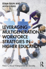 Leveraging Multigenerational Workforce Strategies in Higher Education (New Critical Viewpoints on Society) Cover Image